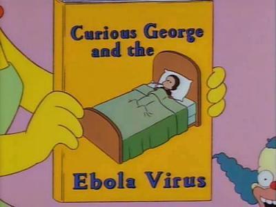 recent-ebola-outbreak-simpsons-1997-episode-3-season-9-.jpg.jpg Views:1336 Size:20.1 KB ID:85766