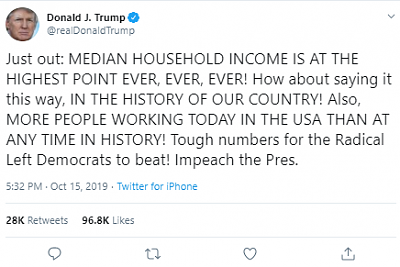 will-trump-good-president-2019-10-16-08_32_40-donald-j.-trump-twitter_-_just-out_-median-household-income-hig.png