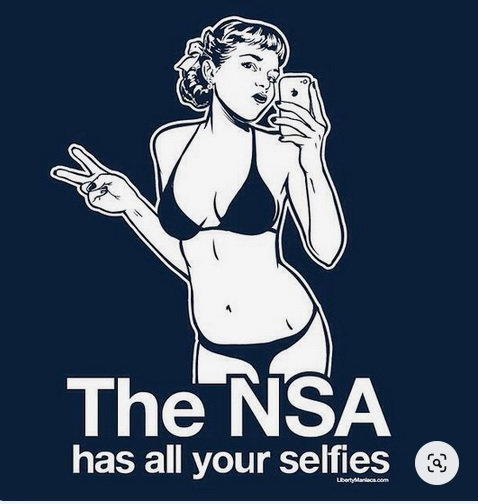 Name:  NSA has all your selfies.jpg